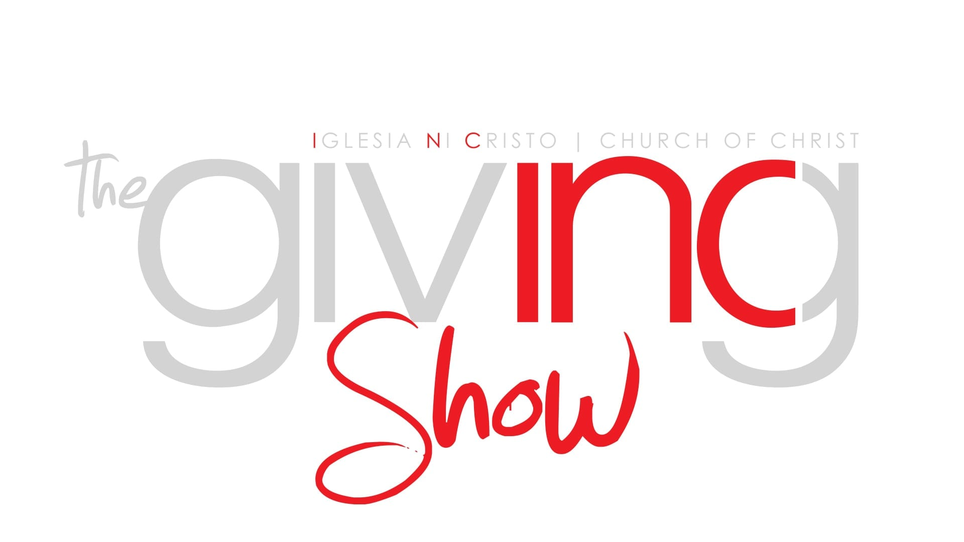 The INC Giving Show