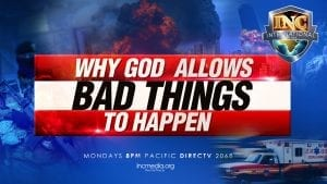 why god allows bad things to happen text over collage of disasters
