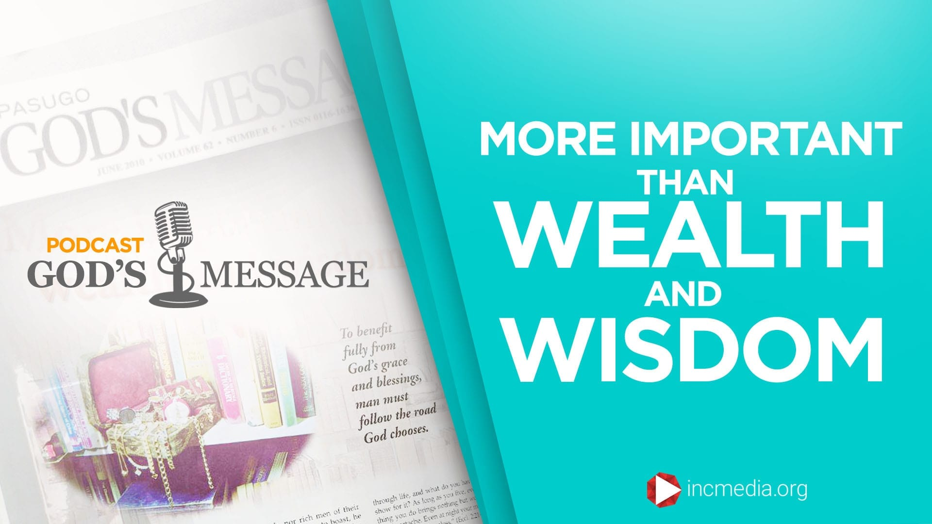 More important than wealth and wisdom God's Message Podcast