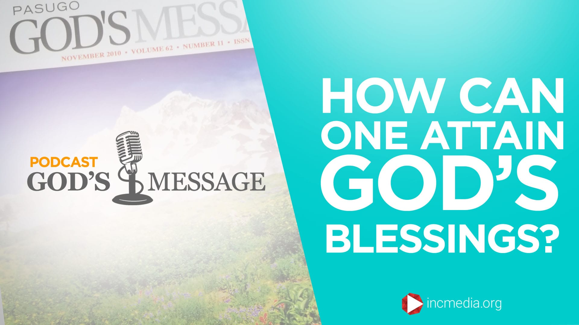 How can one attain God's Blessings? God's Message Podcast