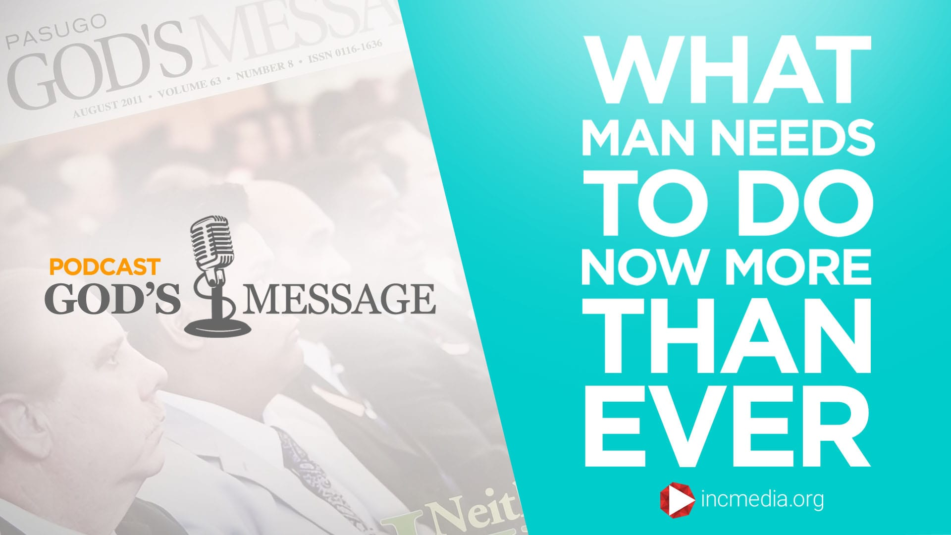 What man needs to do now more than ever God's Message Podcast