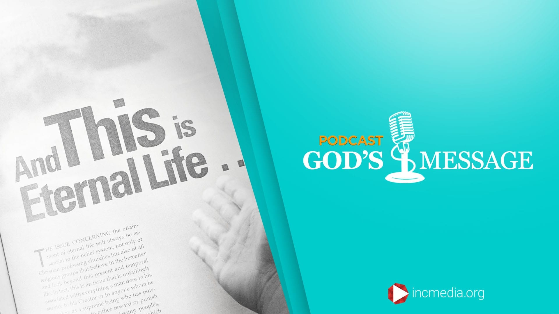 """God's Message Podcast background with """"And This is eternal life..."""" text"""