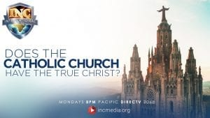 """Cathedral with Text """"Does the Catholic Church have the true Christ"""""""