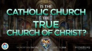 Inside a Catholic worship building with text overlay Is the Catholic Church the True Church of Christ?