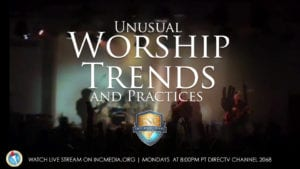 A band on stage with hands in the air with overlay text Unusual Worship Trends and Practices.