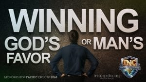 Man facing wall with overlay text Winning God's Favor or Man's.