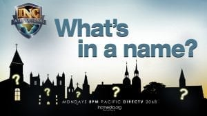 """silhouette of churches with question marks all over them and overlay text """"What's in a name?"""""""
