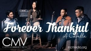"""Acapella group singers in studio singing with text overlay: """"Forever Thankful Acapella"""""""