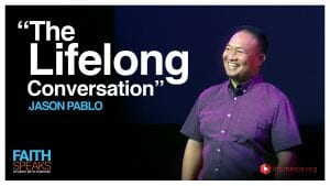 """man smiling and talking to audience with overlay text: """"The Lifelong Conversation Jason Pablo"""""""