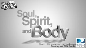 Soul, Spirit, and Body text graphic