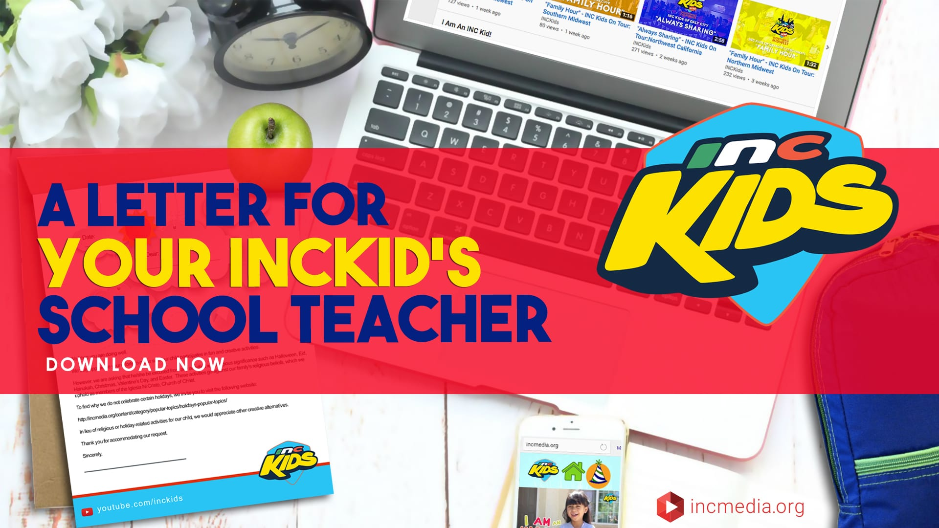 """a table with a laptop, clock, green apple, and phone with overlay text: """"A letter for your INC Kid's school teacher - download now"""""""