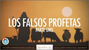 """A shepherd with his sheep traveling in hot sun, with overlay text: """"Los Falsos Profetas, Parte Uno"""""""