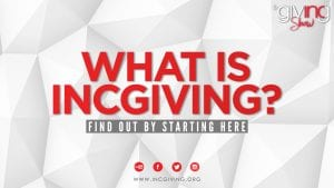 white textured background with overlay text What Is INCGiving? Find Out By Starting Here