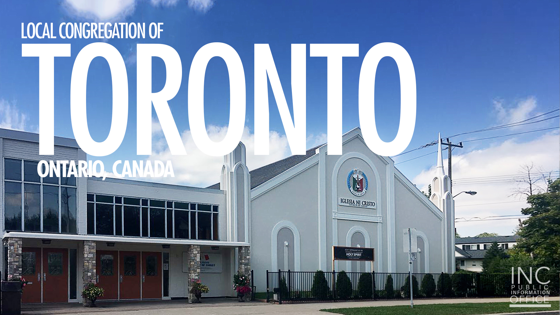 """Church of Christ house of worship building in Toronto, Canada, with overlay text: """"Local Congregation of Toronto - Ontario, Canada"""