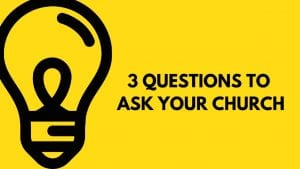 graphic of light bulb with text 3 questions to ask your church