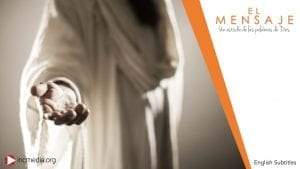 El Mensaje banner of a person wearing white reaching out his hand