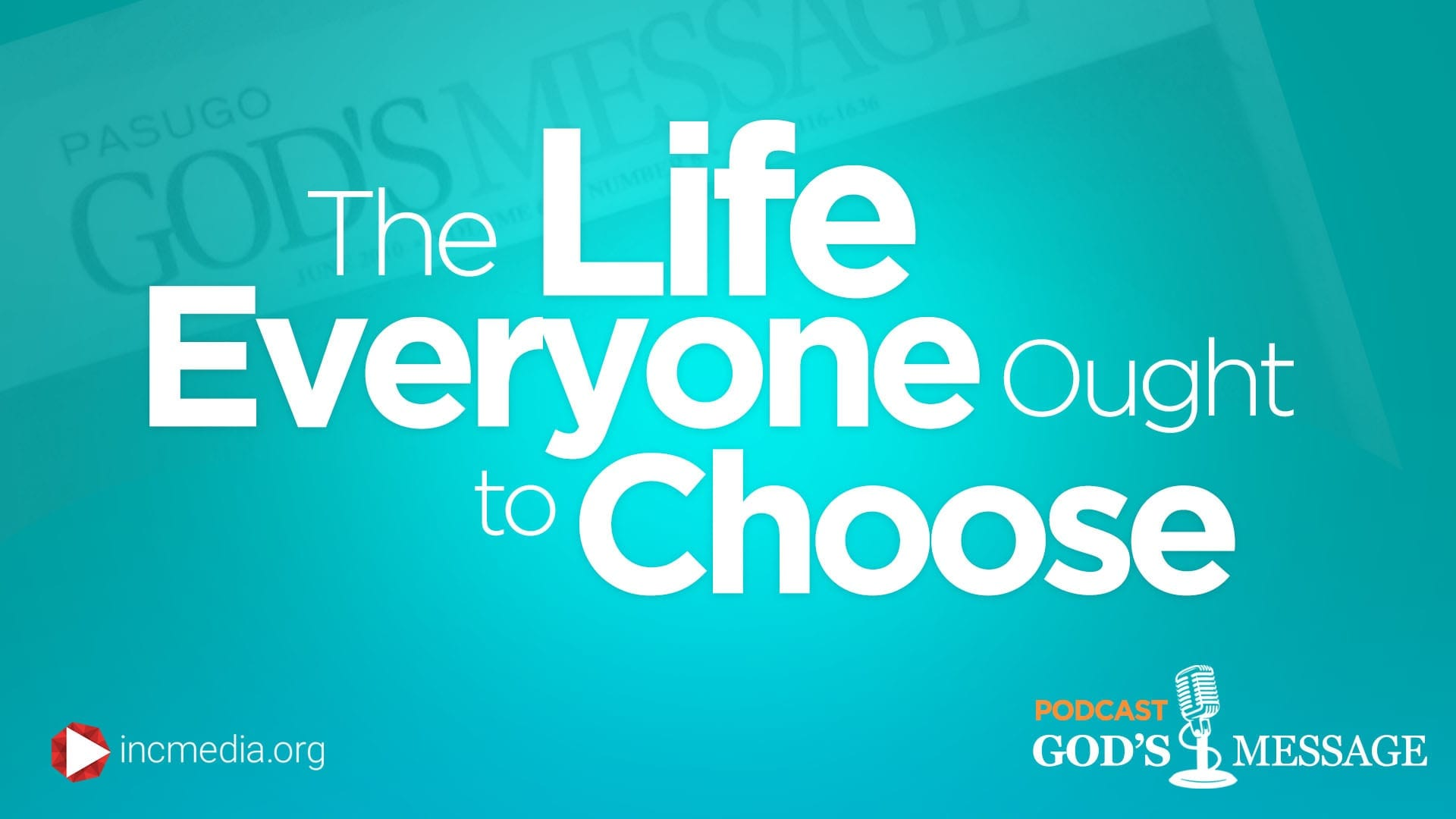 """text graphic: """"The Life everyone ought to choose"""""""