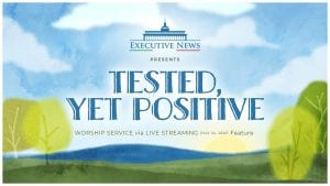 """painting of sunrise with tress on both sides and cloudy sky with overlay text: """"Executive News Presents Tested, Yet Positive Worship Service via Live Streaming (May 24, 2020) Feature"""""""