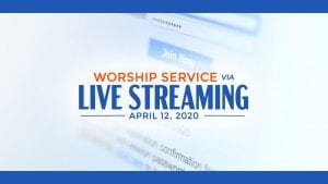 worship service via live streaming april 12, 2020 text over a computer screen