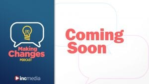 """making changes podcast episode banner with title, """"Coming Soon"""""""