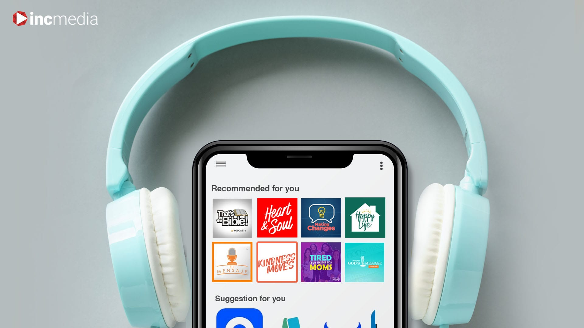 Banner headphones over a phone with images of the different INC Media podcasts.