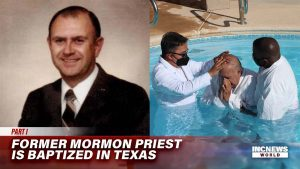 Former Mormon Priest is Baptized in Texas