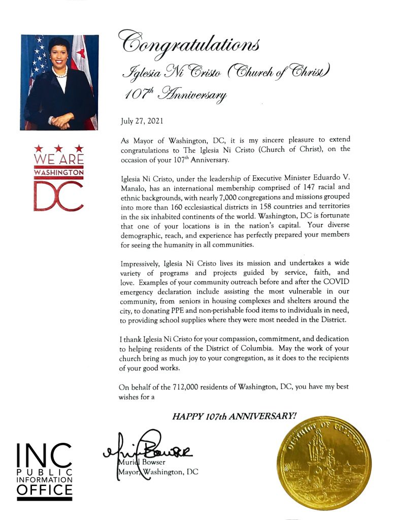 Letter of Congratulations from Washington, D.C. Mayor Muriel Bowser, for the Iglesia Ni Cristo (Church Of Christ)'s 107th Anniversary.