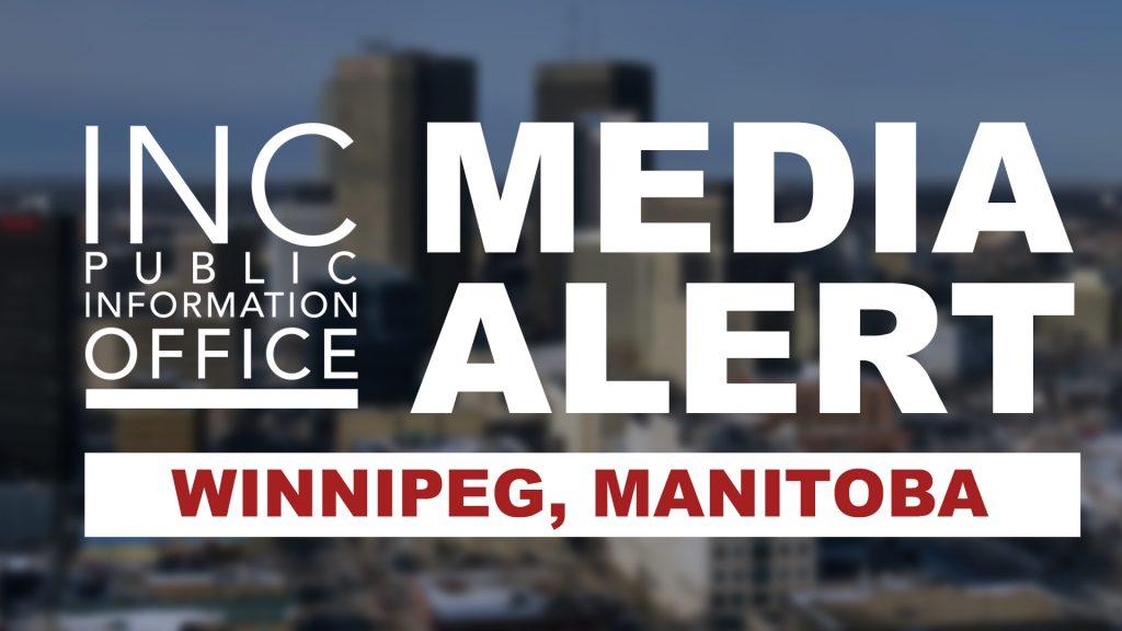 City skyline with text: INC Public Information Office Media Alert - Winnipeg, Manitoba